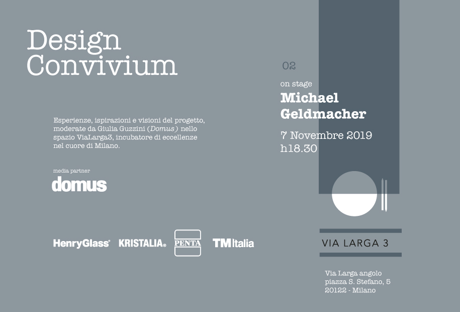 "Secondo evento ""Design Convivium"" in ViaLarga3 con Michael Geldmacher"